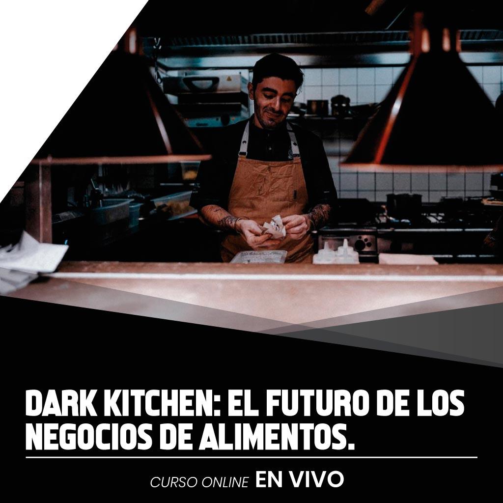 DARK KITCHEN: El futuro de los negocios de alimentos.